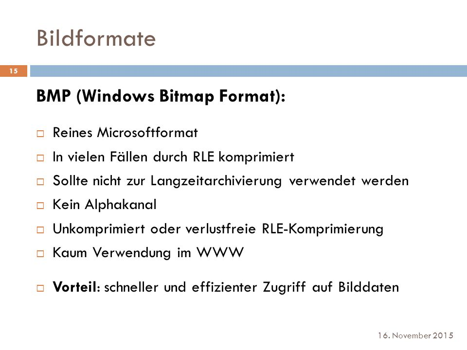 Bildformate BMP (Windows Bitmap Format): Reines Microsoftformat