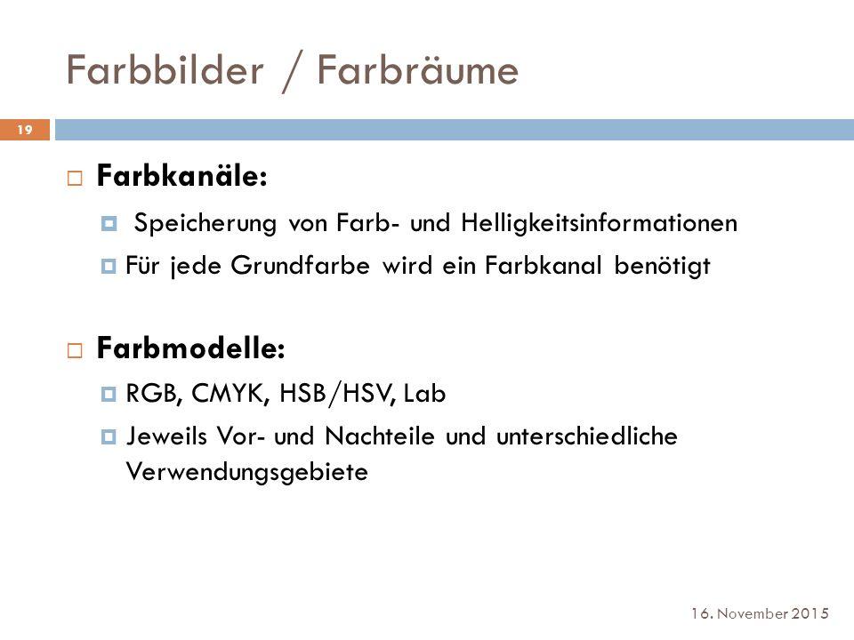 Farbbilder / Farbräume