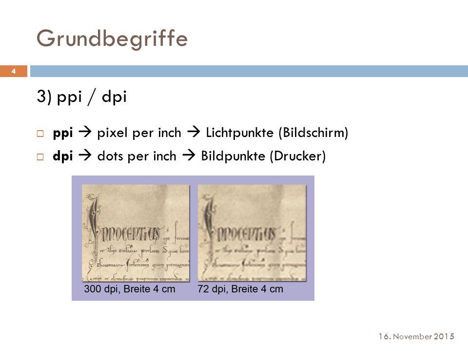 Grundbegriffe 3) ppi / dpi