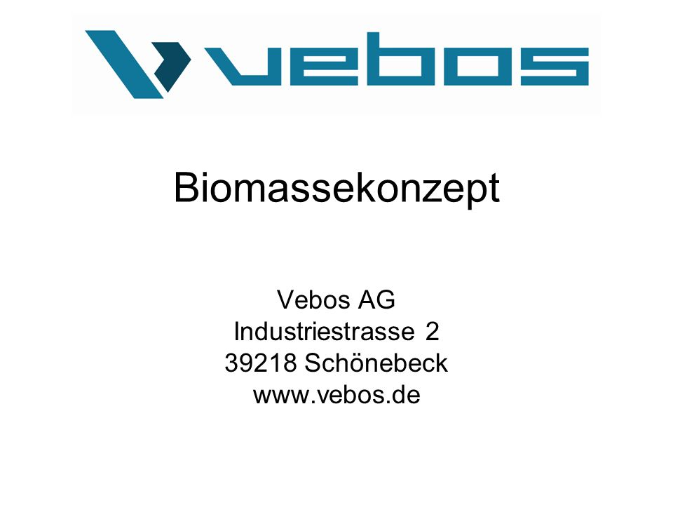 Vebos AG Industriestrasse 2 39218 Schönebeck www.vebos.de