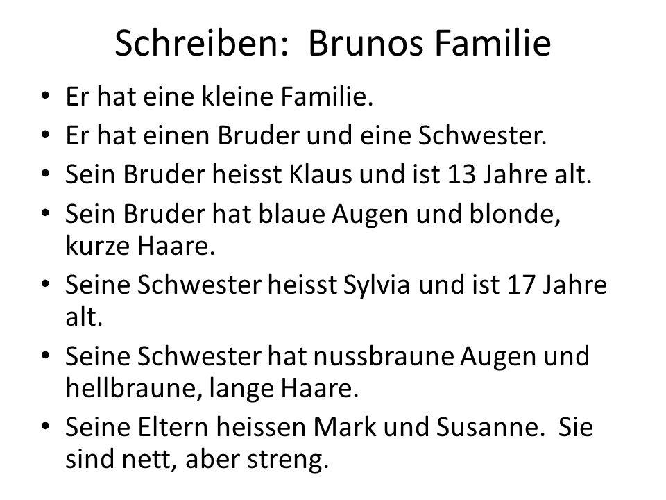 Schreiben: Brunos Familie