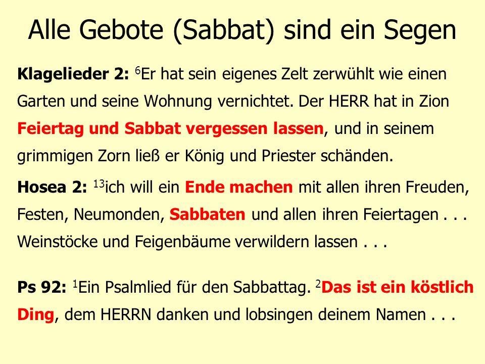 Alle Gebote (Sabbat) sind ein Segen
