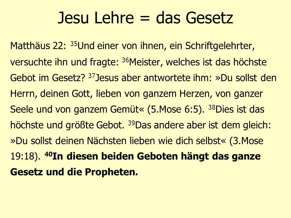 Jesu Lehre = das Gesetz
