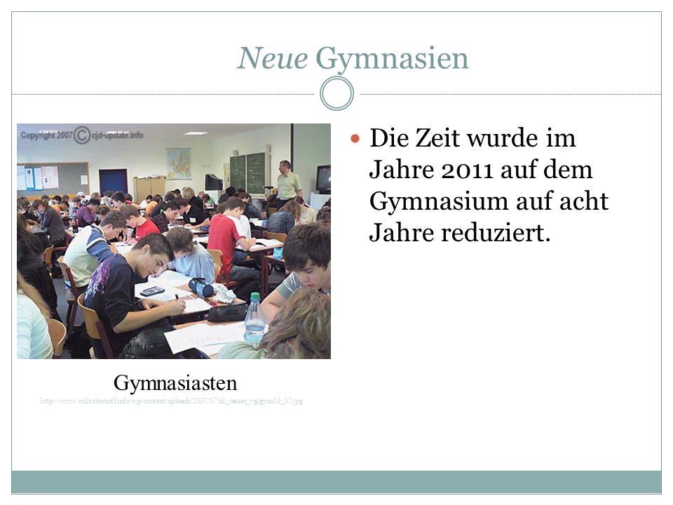 Neue Gymnasien Die Zeit wurde im Jahre 2011 auf dem Gymnasium auf acht Jahre reduziert. Gymnasiasten.