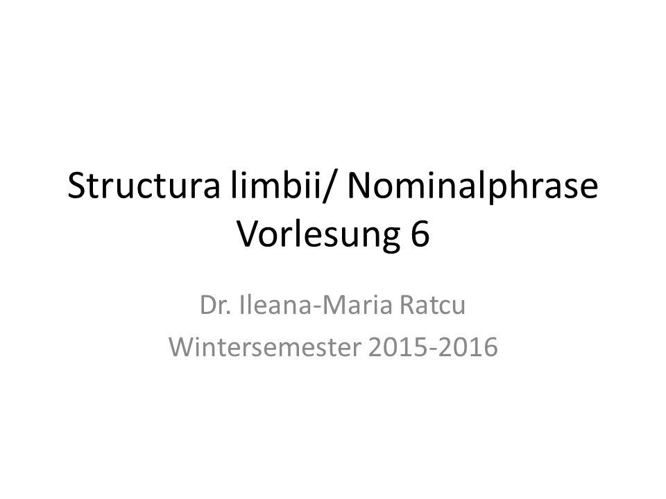 Structura limbii/ Nominalphrase Vorlesung 6