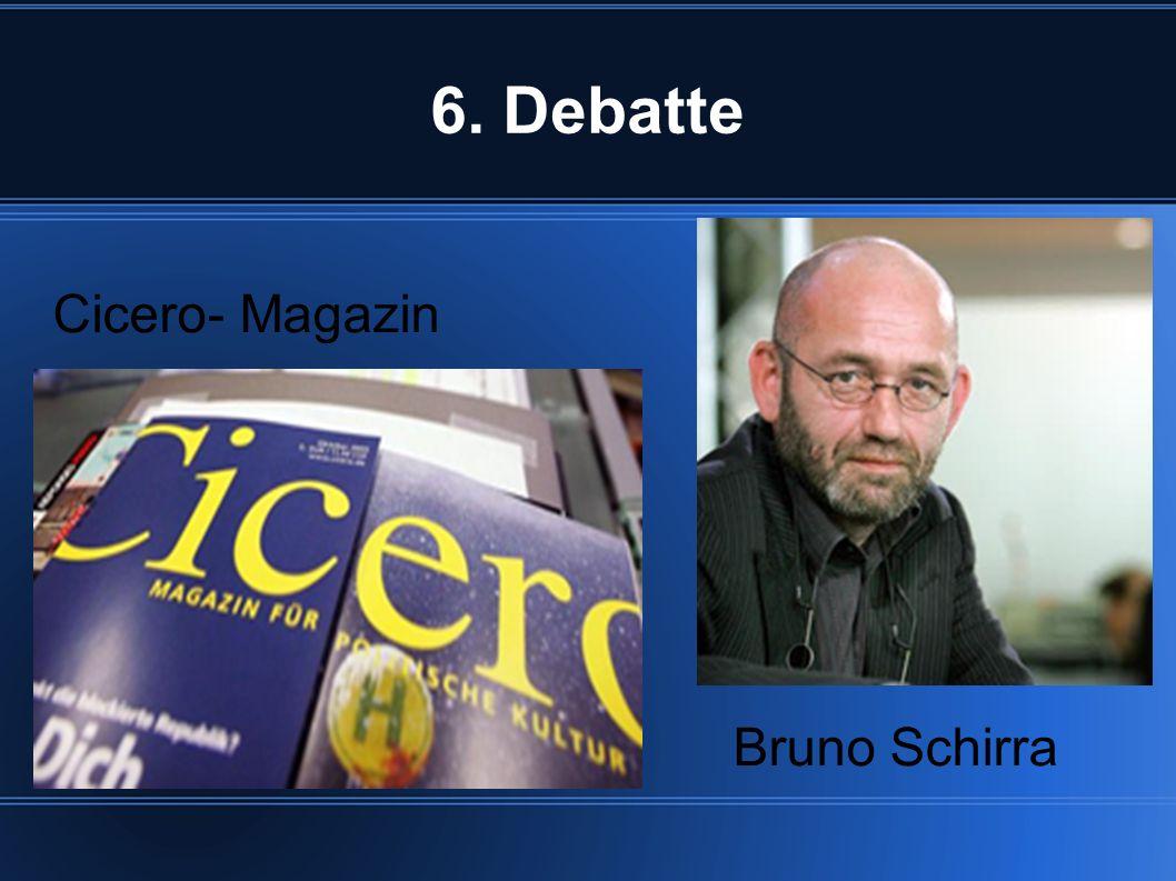 6. Debatte Cicero- Magazin Bruno Schirra