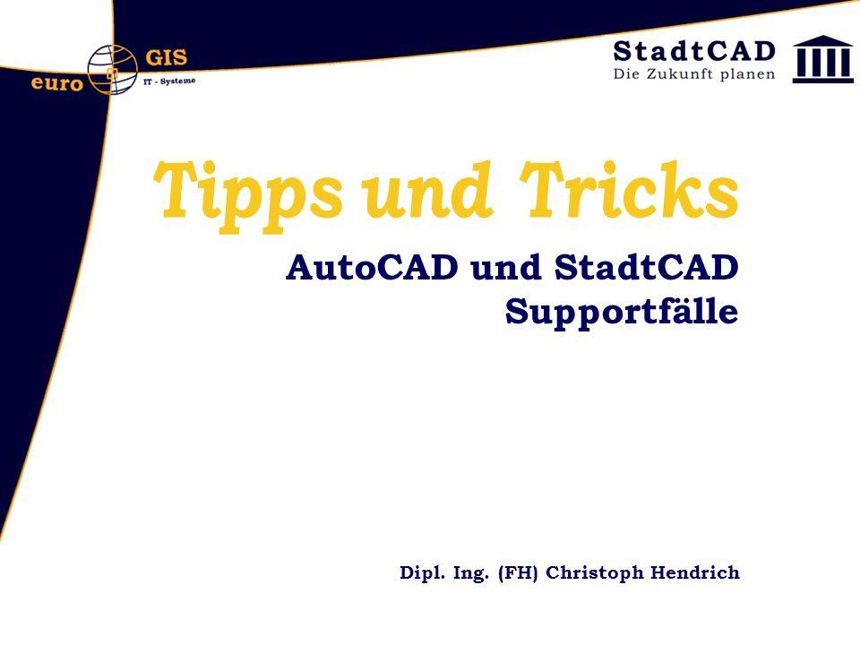 AutoCAD und StadtCAD Supportfälle