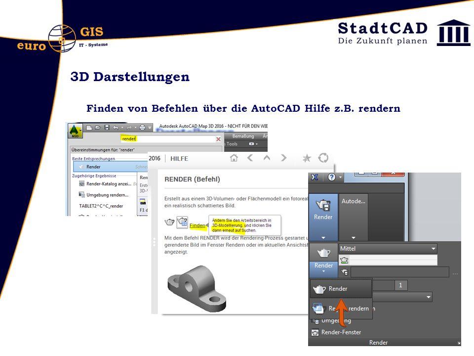 3D Darstellungen Finden von Befehlen über die AutoCAD Hilfe z.B. rendern