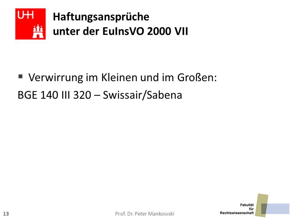 Haftungsansprüche unter der EuInsVO 2000 VII