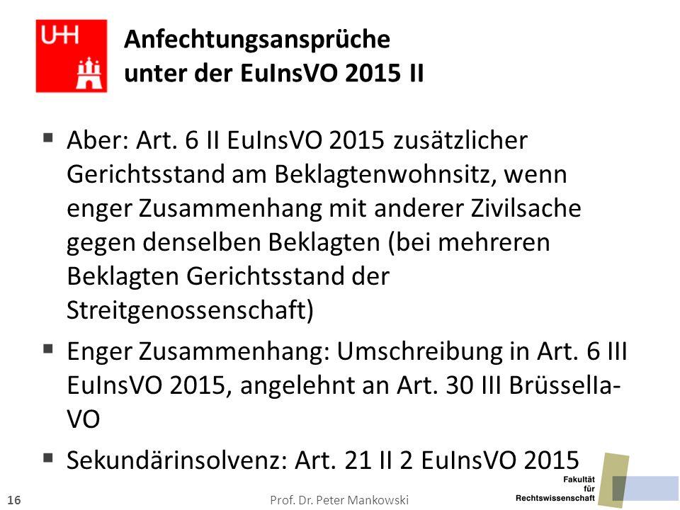 Anfechtungsansprüche unter der EuInsVO 2015 II