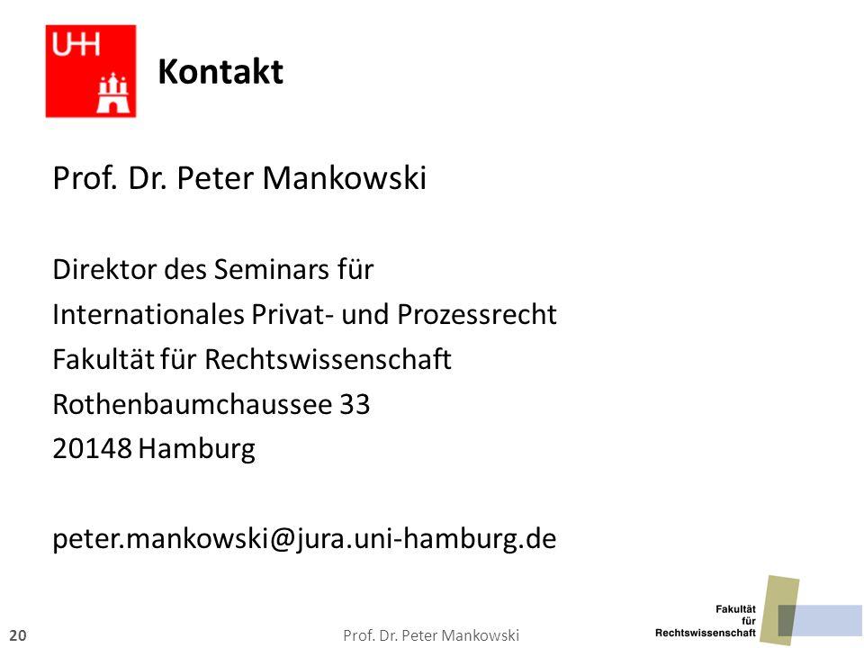 Kontakt Prof. Dr. Peter Mankowski Direktor des Seminars für