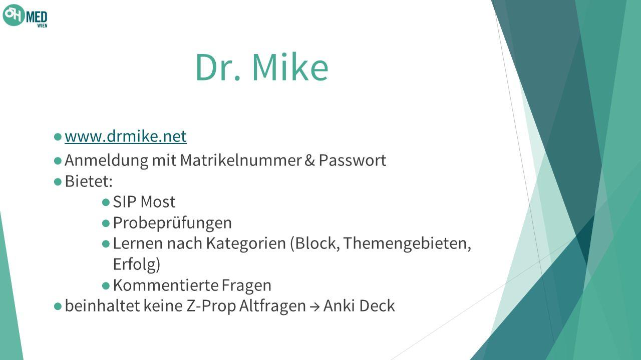Dr. Mike www.drmike.net Anmeldung mit Matrikelnummer & Passwort