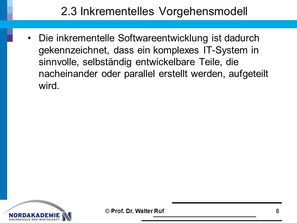2.3 Inkrementelles Vorgehensmodell