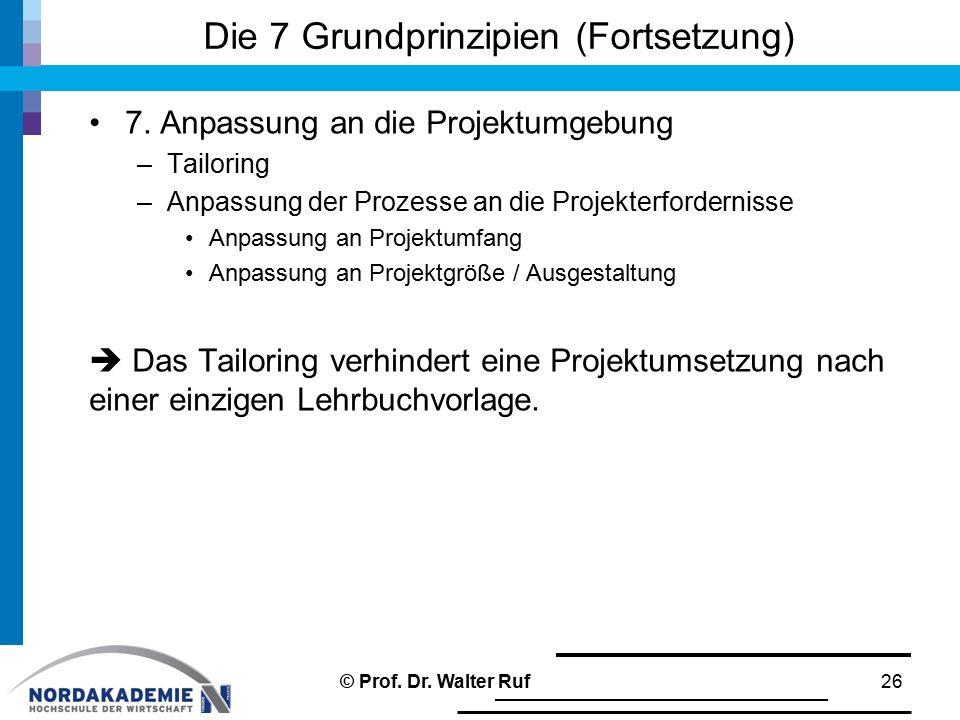 Die 7 Grundprinzipien (Fortsetzung)