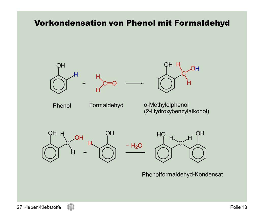 Vorkondensation von Phenol mit Formaldehyd