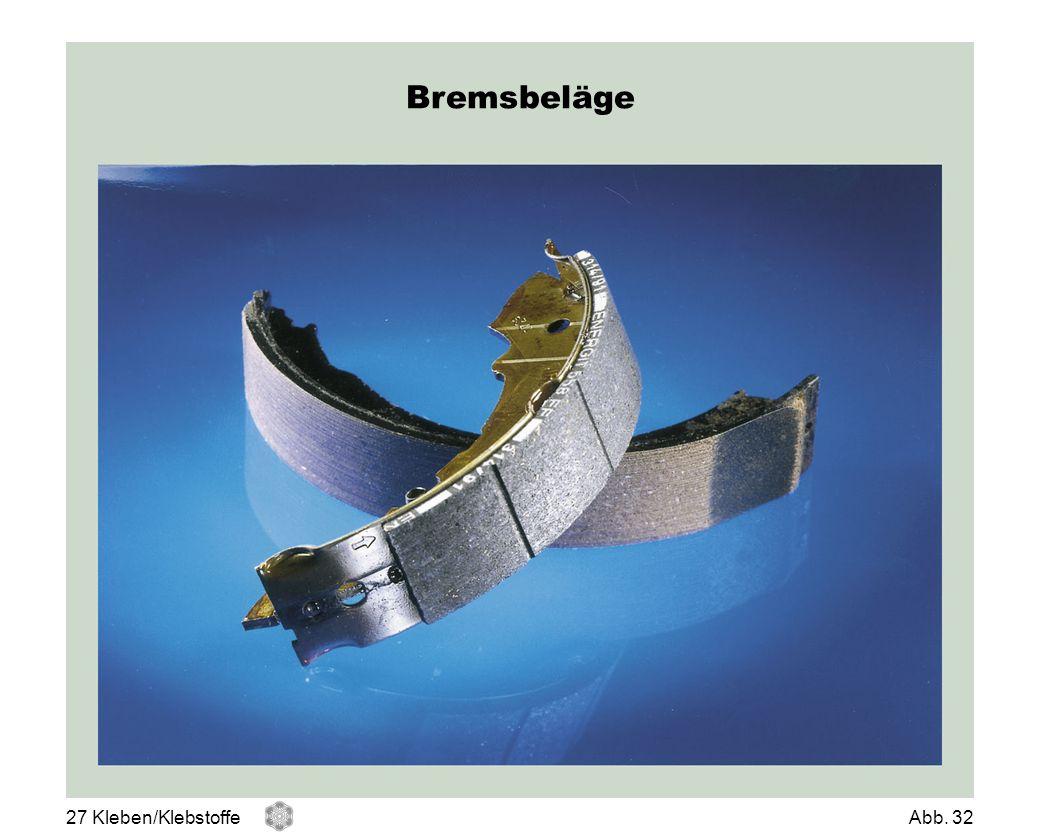 Bremsbeläge Bremsbeläge 27 Kleben/Klebstoffe Abb. 32