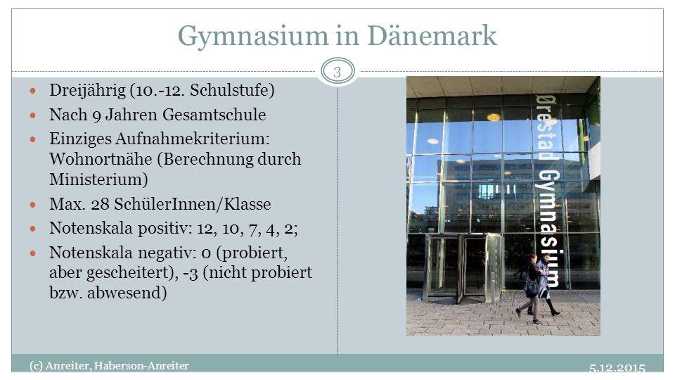 Gymnasium in Dänemark Dreijährig (10.-12. Schulstufe)