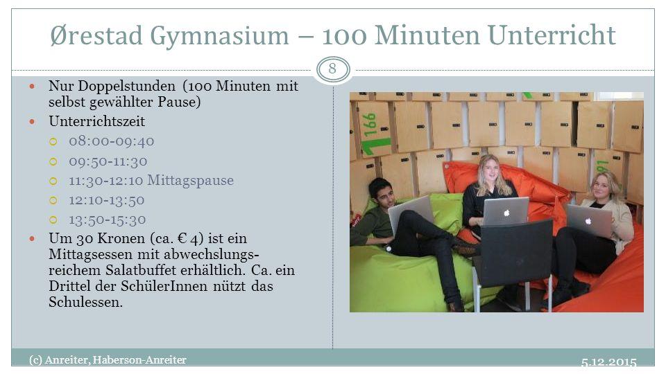 Ørestad Gymnasium – 100 Minuten Unterricht