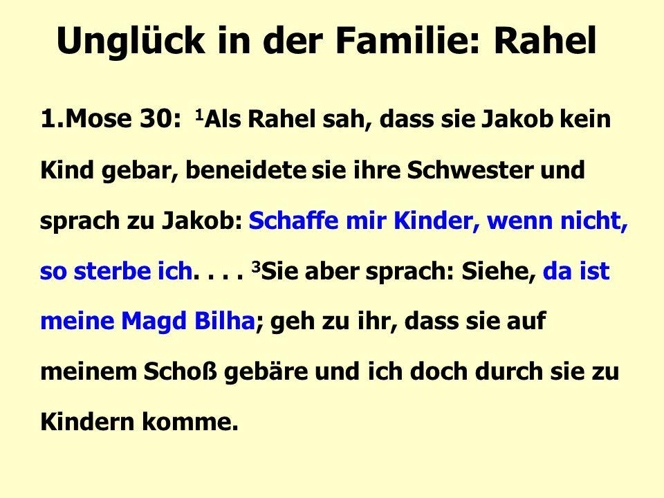 Unglück in der Familie: Rahel