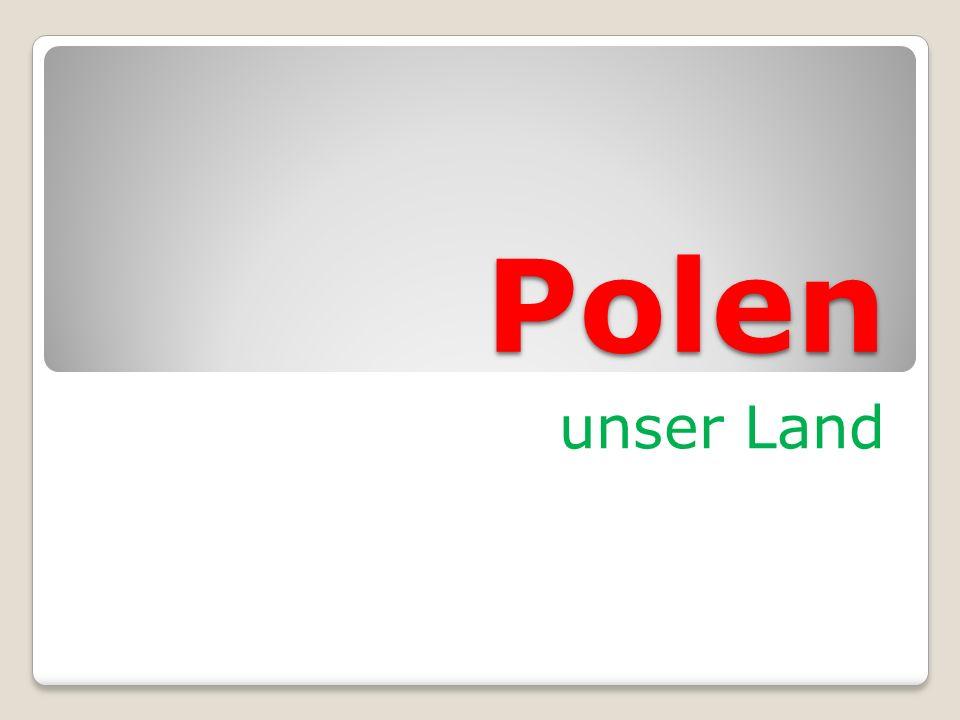 Polen unser Land