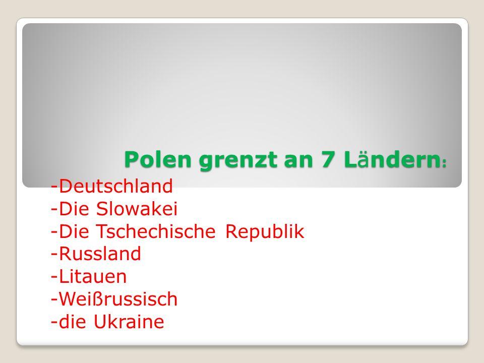 Polen grenzt an 7 Ländern: