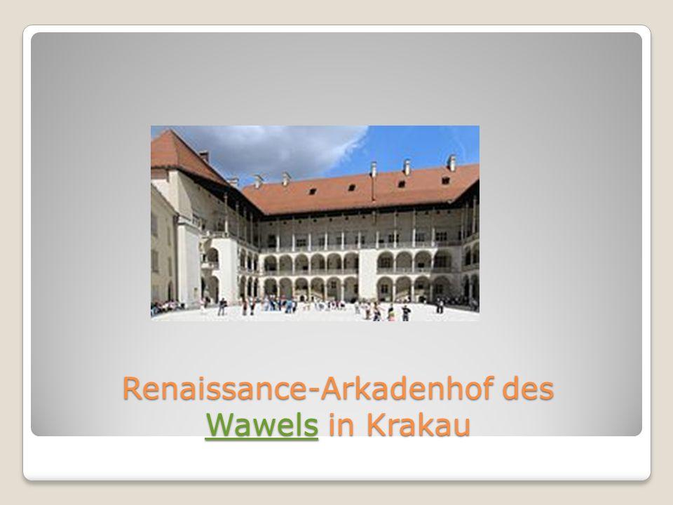 Renaissance-Arkadenhof des Wawels in Krakau