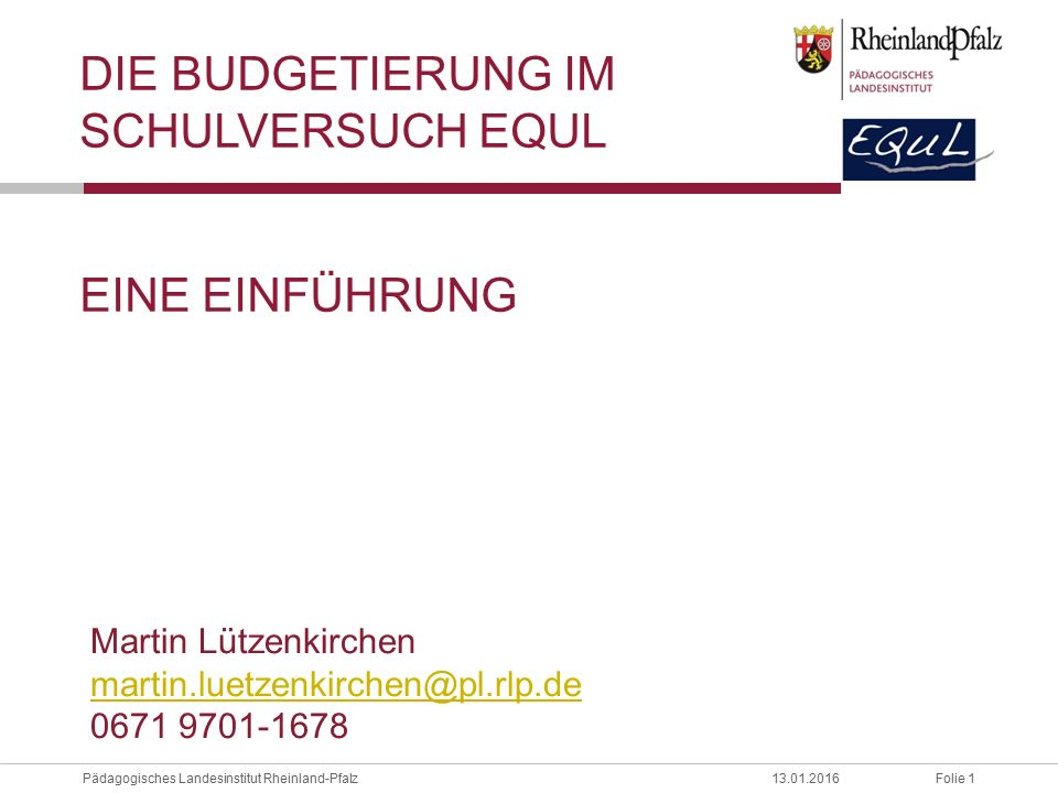 Die Budgetierung im Schulversuch EQuL