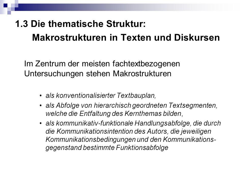 1.3 Die thematische Struktur: Makrostrukturen in Texten und Diskursen