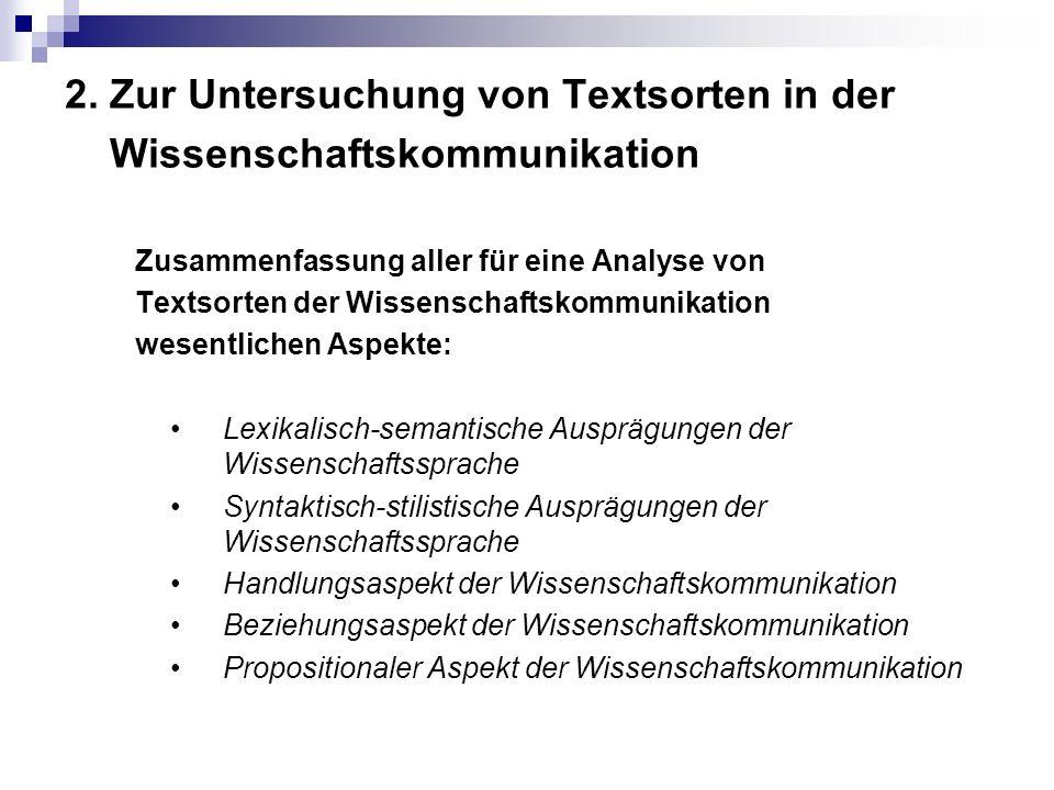 2. Zur Untersuchung von Textsorten in der Wissenschaftskommunikation