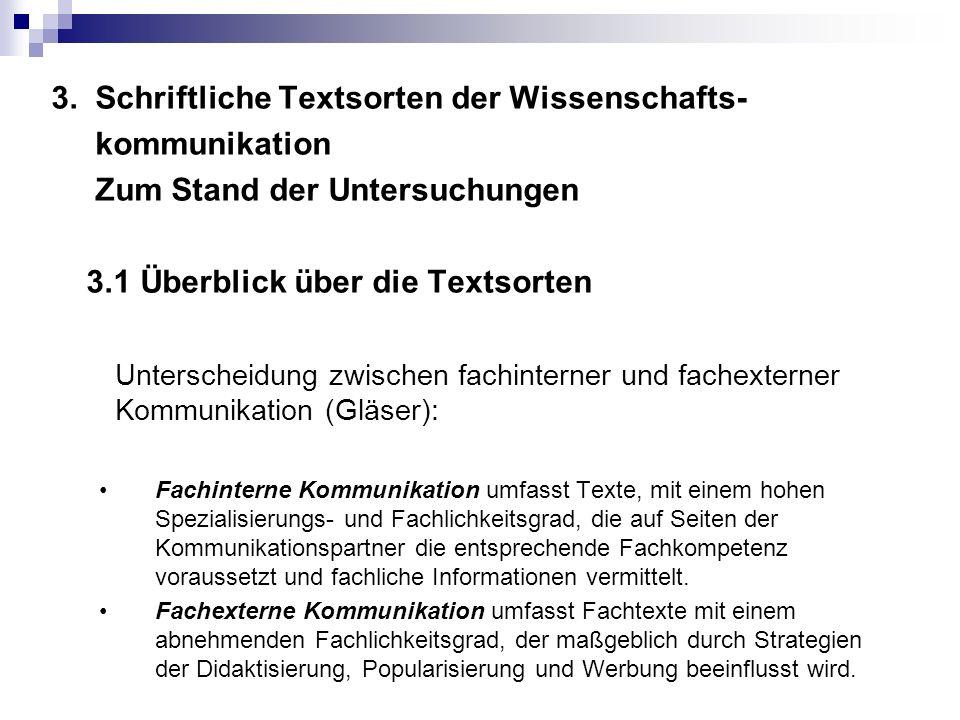 3. Schriftliche Textsorten der Wissenschafts- kommunikation