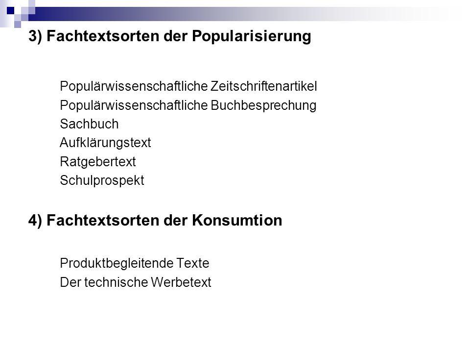 3) Fachtextsorten der Popularisierung