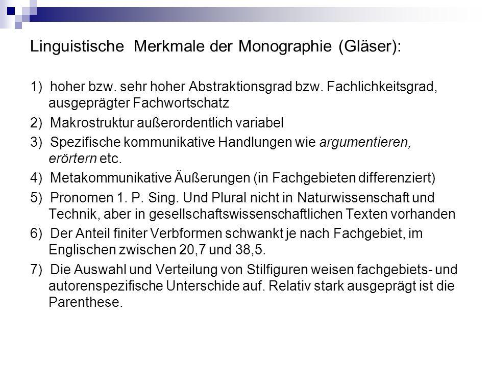Linguistische Merkmale der Monographie (Gläser):