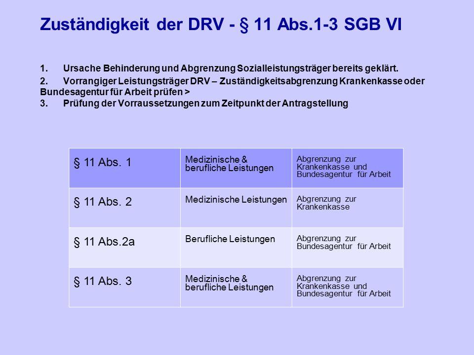 Zuständigkeit der DRV - § 11 Abs. 1-3 SGB VI 1