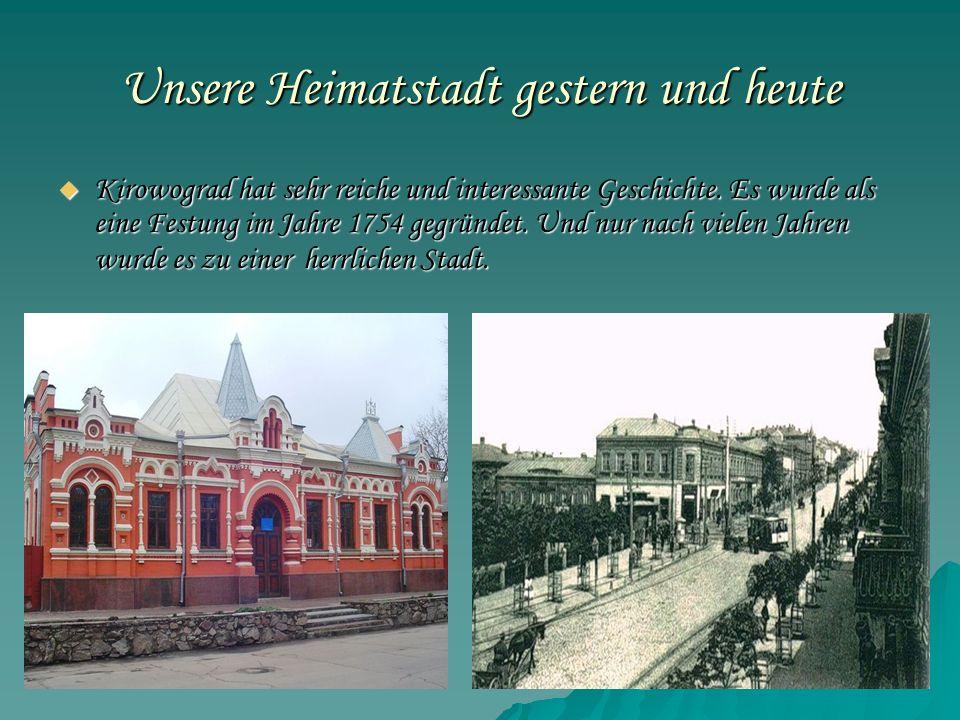 Unsere Heimatstadt gestern und heute