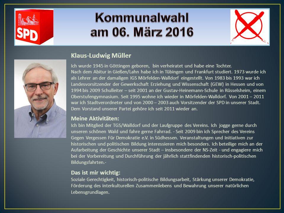 Klaus-Ludwig Müller Meine Aktivitäten: Das ist mir wichtig: