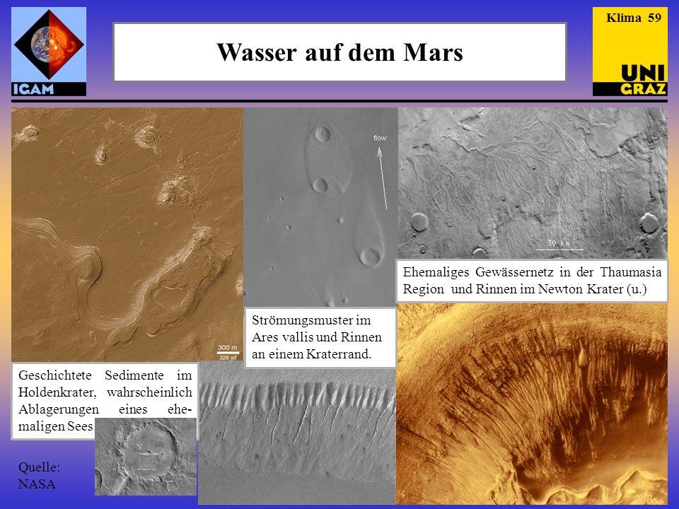 Klima 59 Wasser auf dem Mars. Ehemaliges Gewässernetz in der Thaumasia Region und Rinnen im Newton Krater (u.)