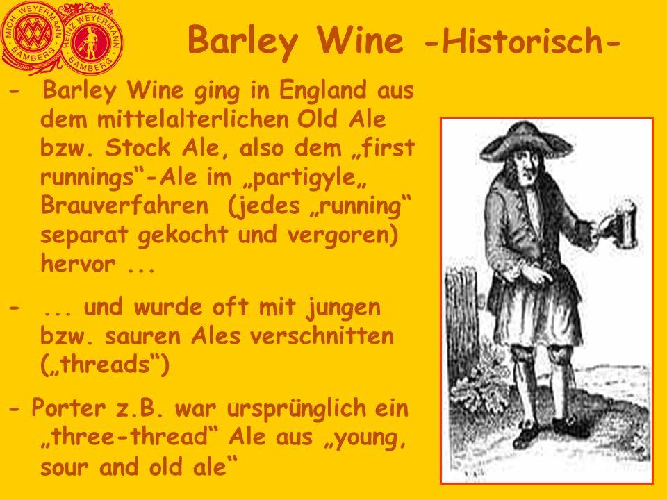Barley Wine -Historisch-