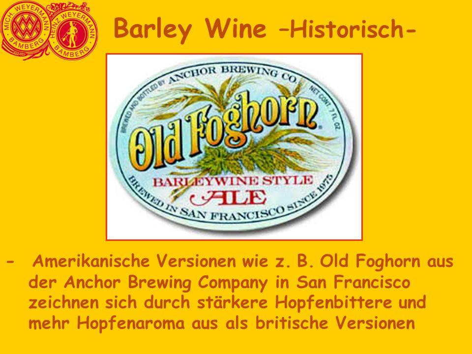Barley Wine –Historisch-