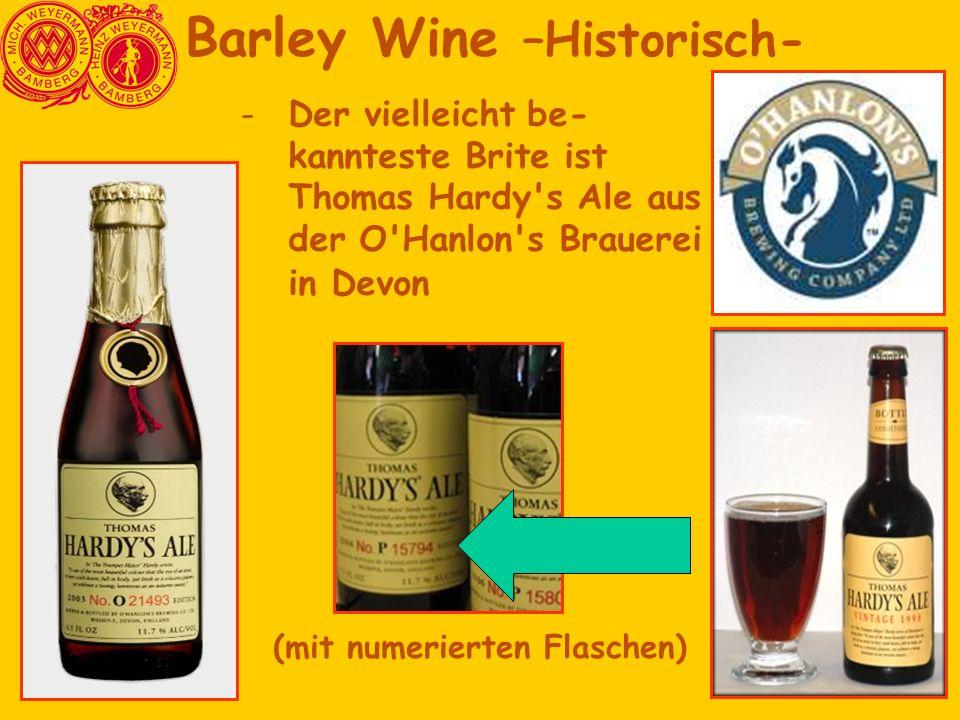 Barley Wine –Historisch- (mit numerierten Flaschen)