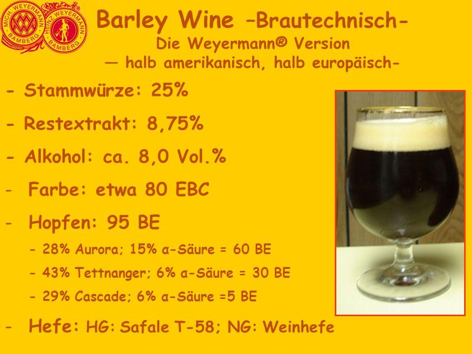 Barley Wine –Brautechnisch-
