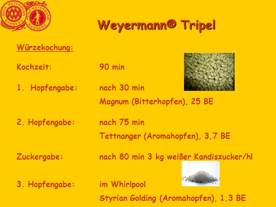 Weyermann® Tripel Würzekochung: Kochzeit: 90 min