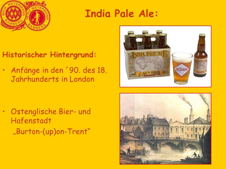 India Pale Ale: Historischer Hintergrund:
