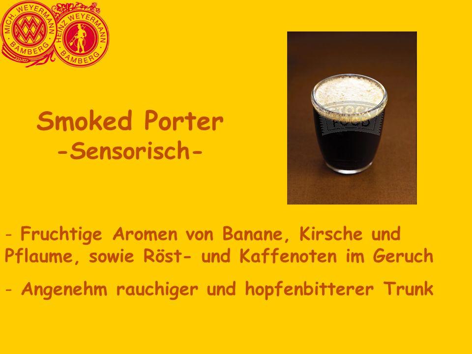 Smoked Porter -Sensorisch-