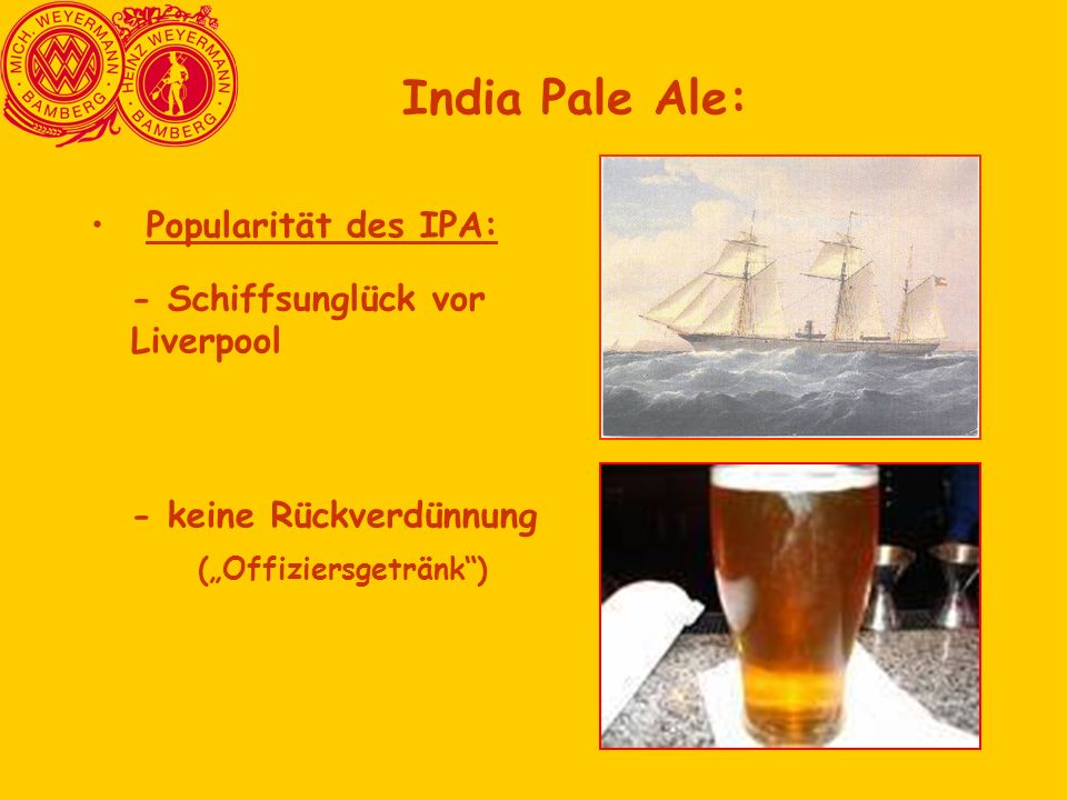 India Pale Ale: Popularität des IPA: - Schiffsunglück vor Liverpool