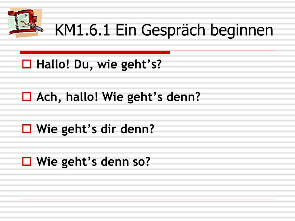 KM1.6.1 Ein Gespräch beginnen