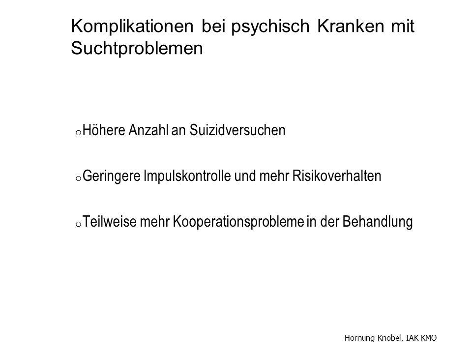 Komplikationen bei psychisch Kranken mit Suchtproblemen