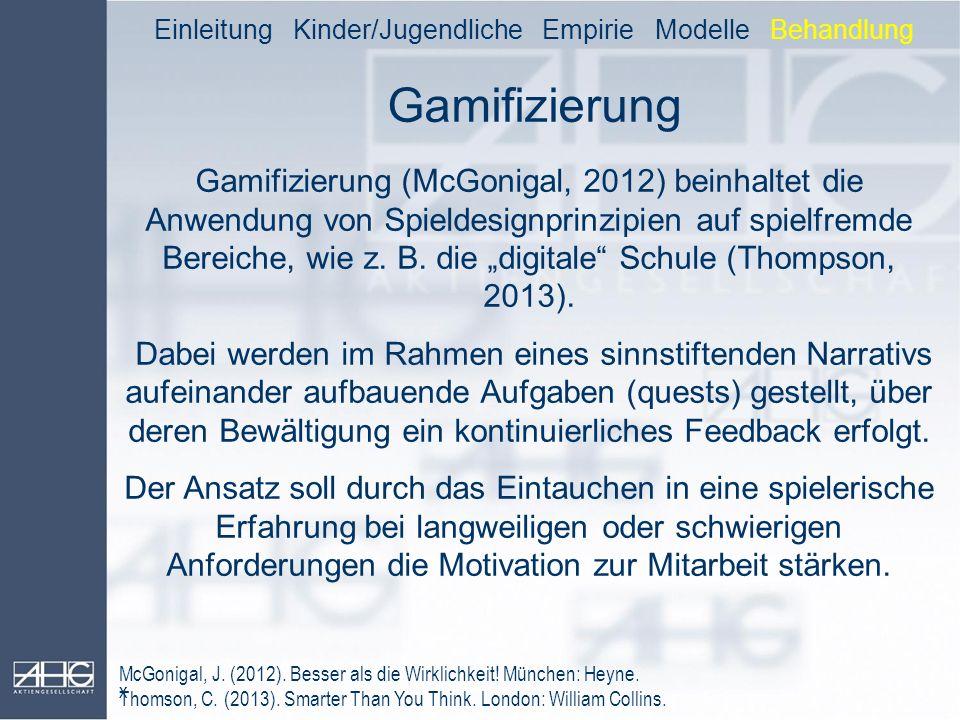 Einleitung Kinder/Jugendliche Empirie Modelle Behandlung