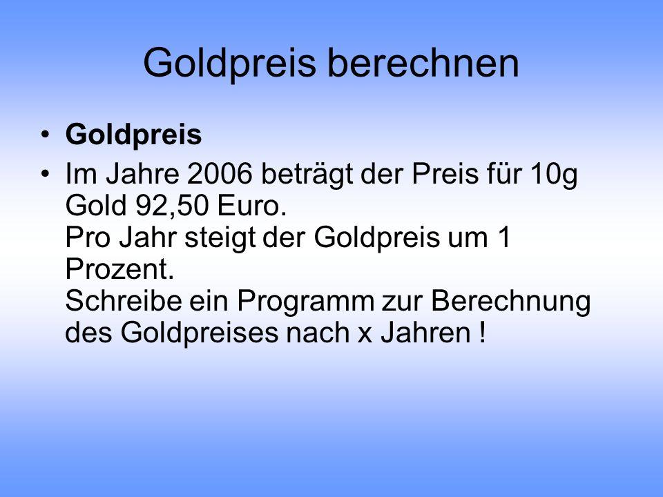 Goldpreis berechnen Goldpreis