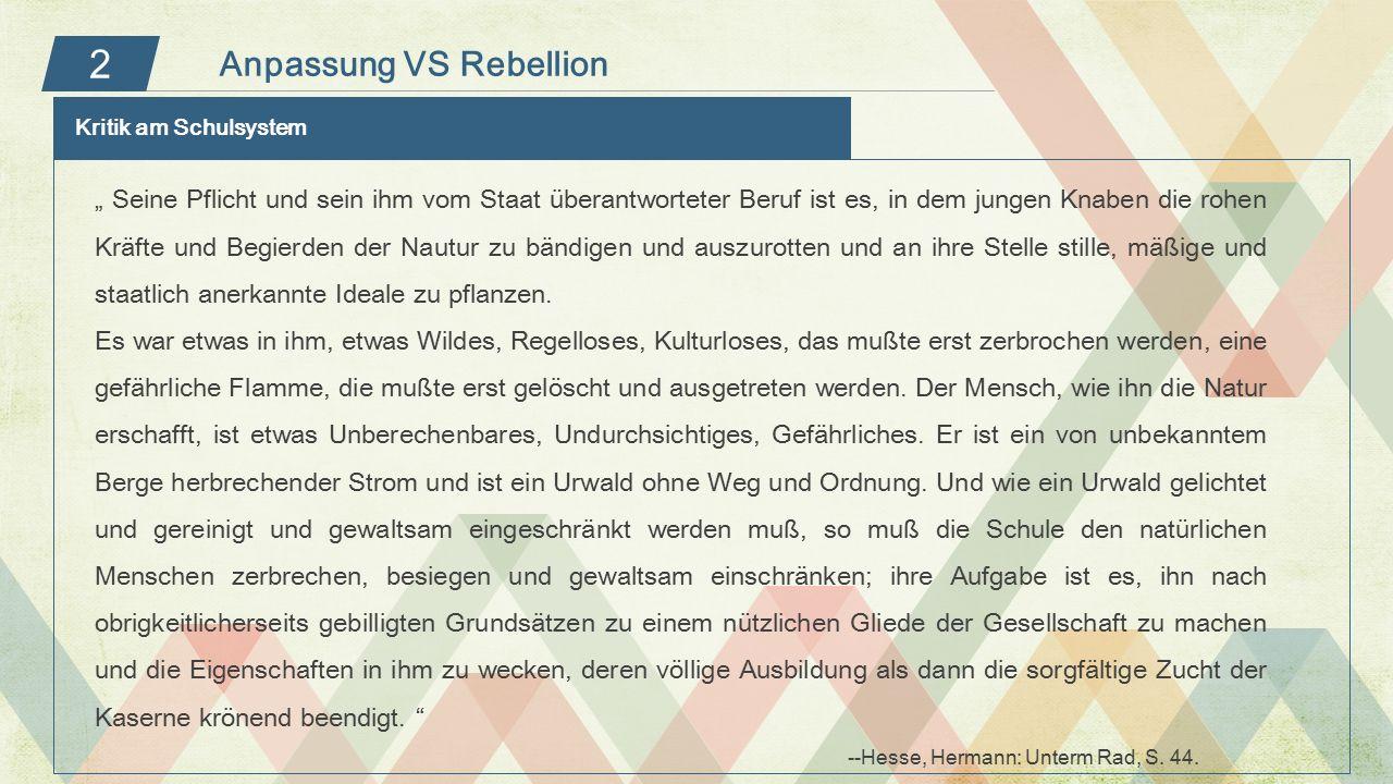2 Anpassung VS Rebellion