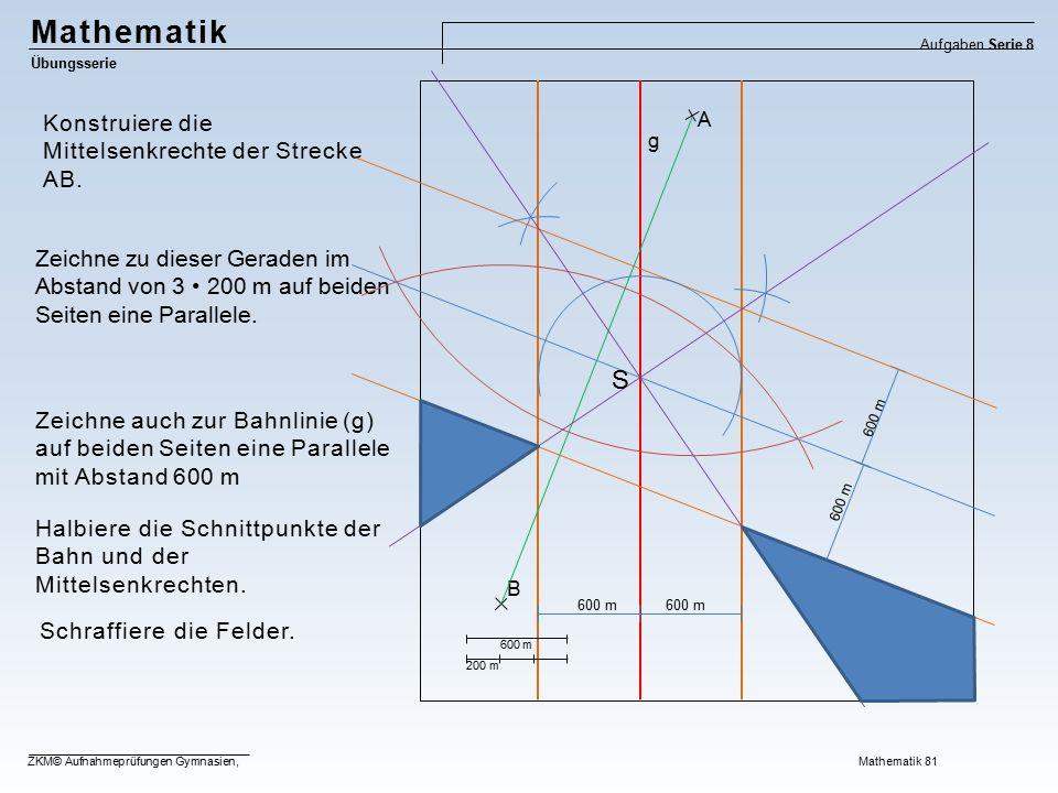 Mathematik S Konstruiere die Mittelsenkrechte der Strecke AB.